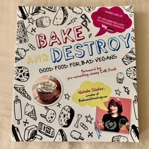 Vegan Bake & Destroy Cookbook